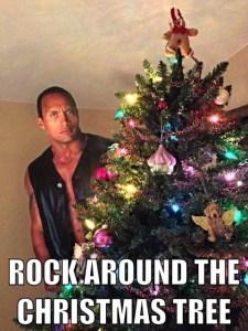 rocking-around-the-christmas-tree-meme-the-rock