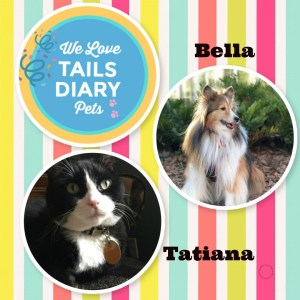 TailsDiary Pet Stars are Bella and Tatiana