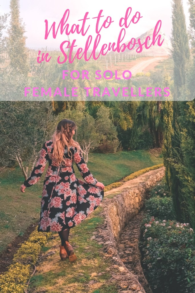 what to do in stellenbosch for solo female travellers