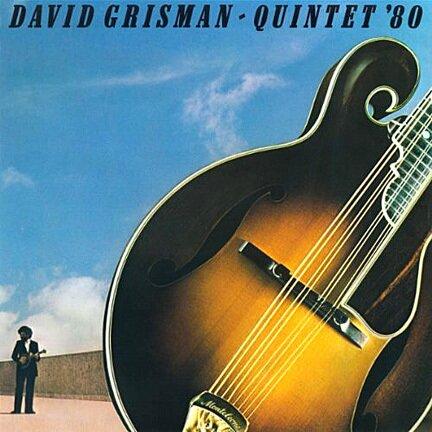 David Grisman — Quintet '80 [deluxe Hidef Master Edition