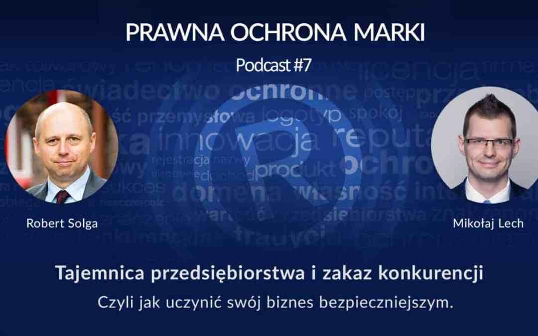 Rozmowa z Mikołajem Lechem w podcaście Prawna Ochrona Marki