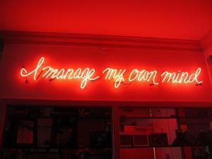 I manage my own mind