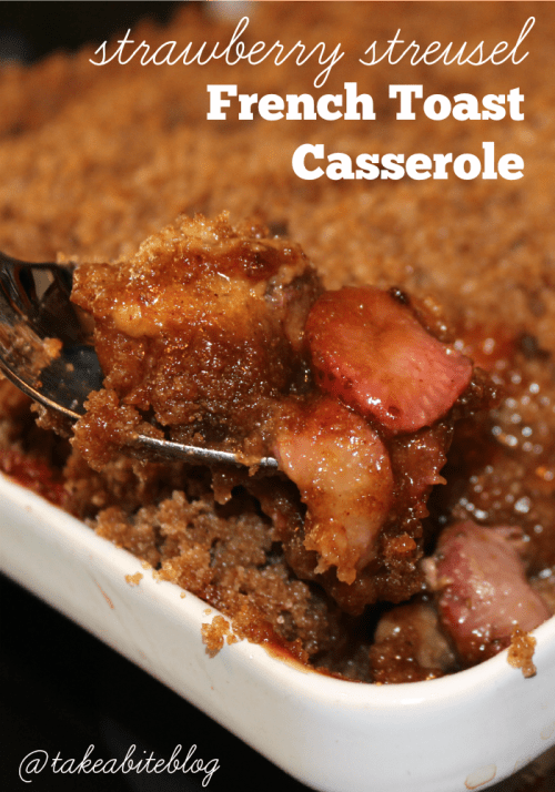 Strawberry Streusel French Toast Casserole