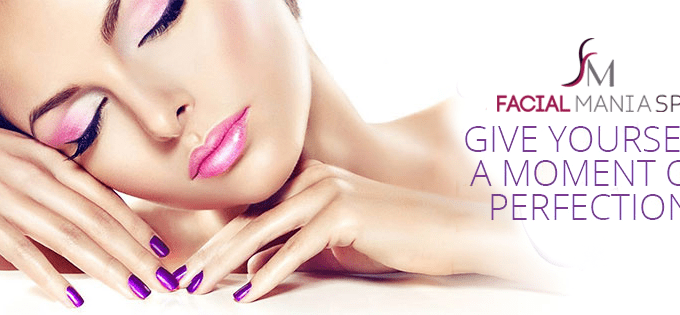 Taking Care of Your Body, Inside and Out: FacialMania Spa