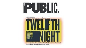 The Public Theater -- Twelfth Night