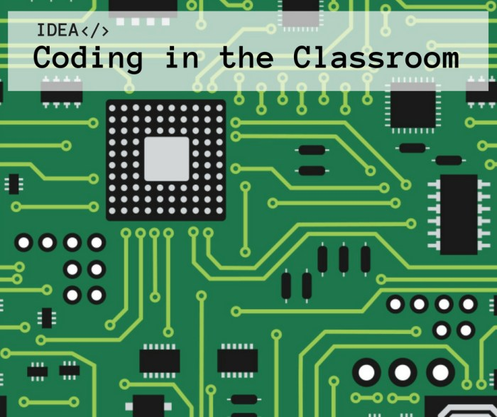 IDEA & TOOLS: Coding in the Classroom
