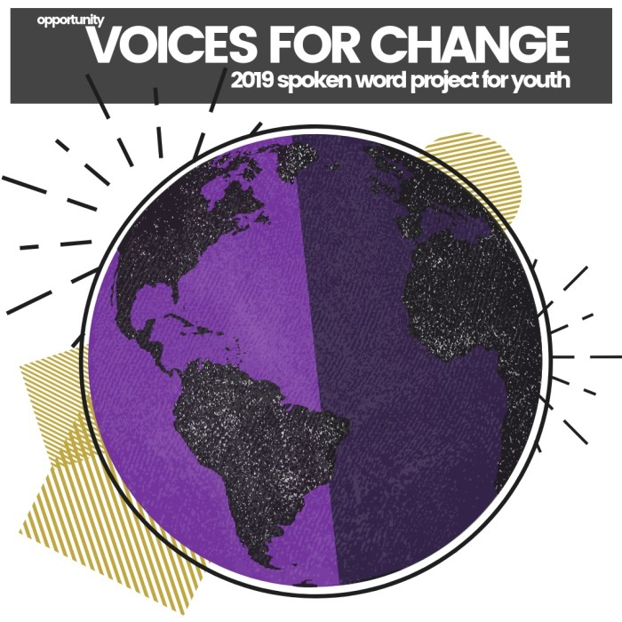 OPPORTUNITY: Voices for Change – Youth Spoken Word Project