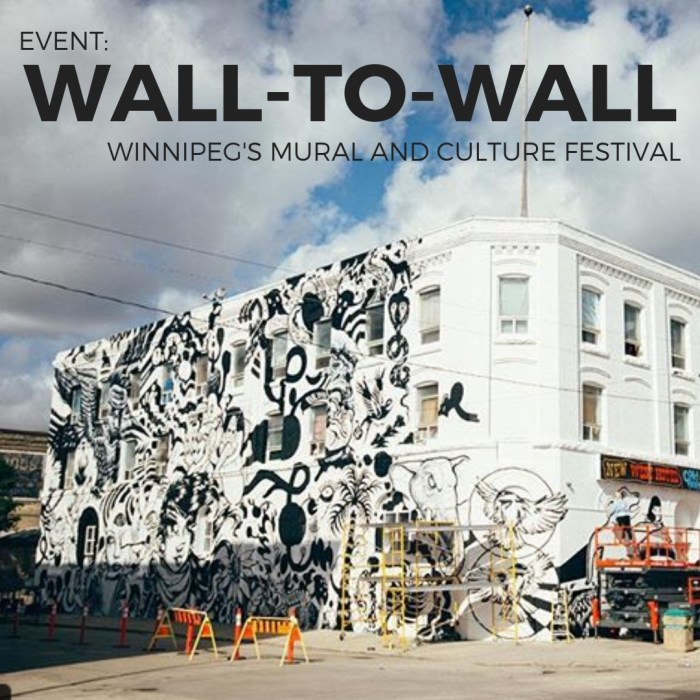 EVENT: Wall-to-Wall, Winnipeg's Mural and Culture Festival