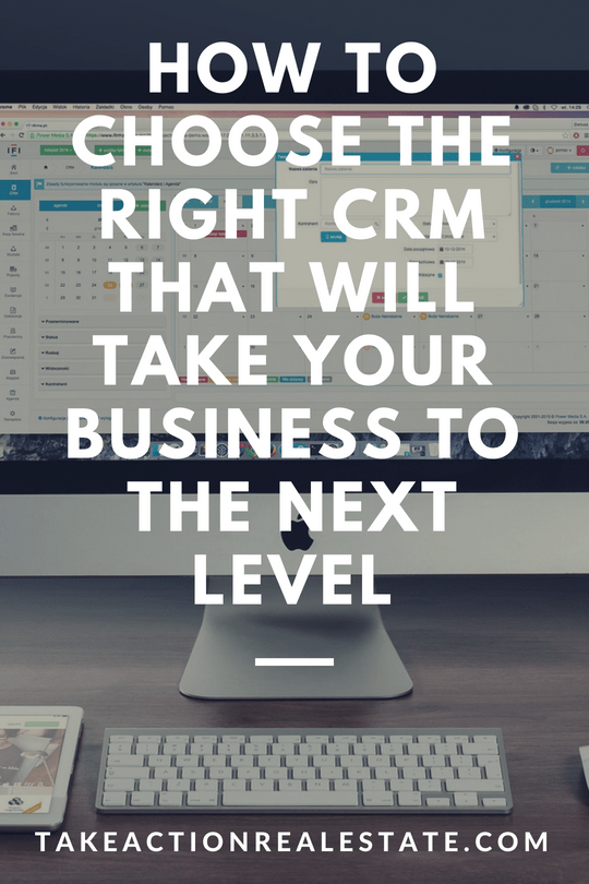 How to Choose the Right CRM That Will Take Your Business to the Next Level