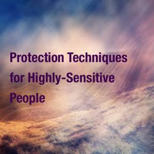 Protection Techniques for Highly-Sensitive People