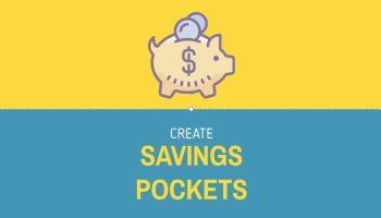 Create Savings Pockets