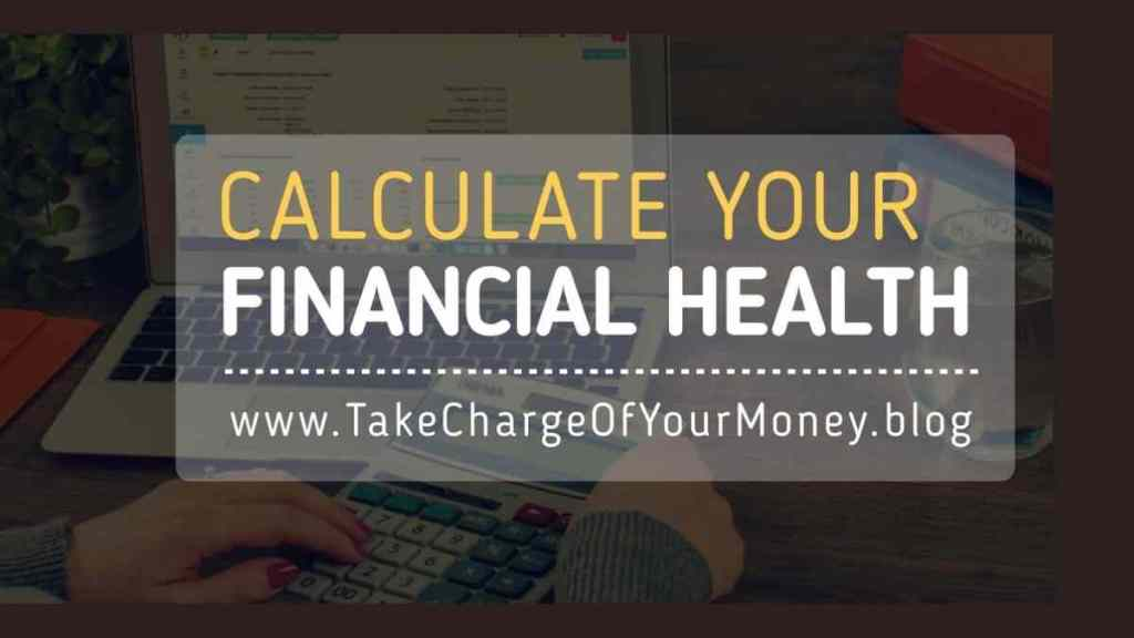 Calculate your Financial Health