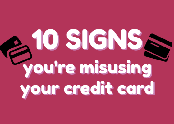 10 signs that you're misusing your credit card