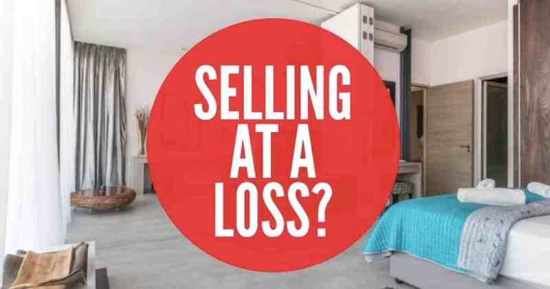 Selling your house at a loss