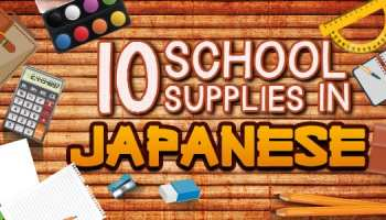 Popular japanese greetings how to say good morning hello more back to school vocabulary 10 school supplies in japanese m4hsunfo