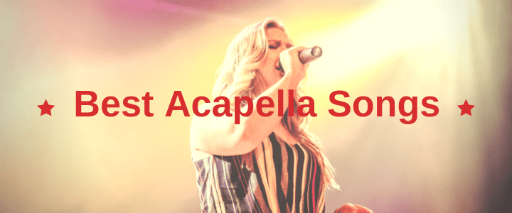 50 best acapella songs
