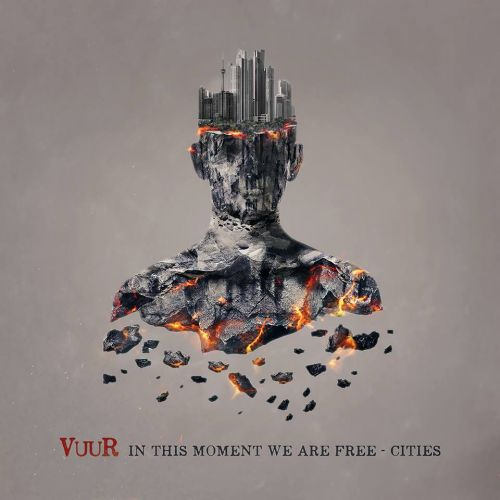 Vuur - In This Moment We Are Free - Cities (2017)