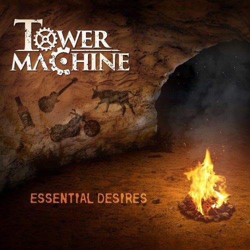 Tower Machine - Essential Desires (2018)