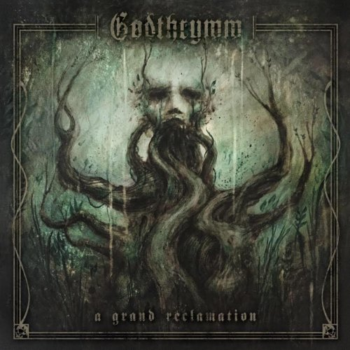 Godthrymm - A Grand Reclamation (EP) (2018)