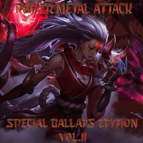 Various Artists – Power Metal Attack: Special Ballads Edition Vol.II (2CD) (2018)