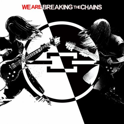 Breaking The Chains - We Are Breaking The Chains (2018)