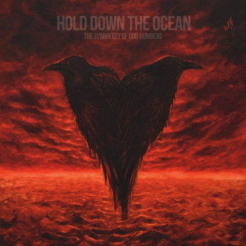 Hold Down The Ocean - The Symmetry Of Odd Numbers (2018)