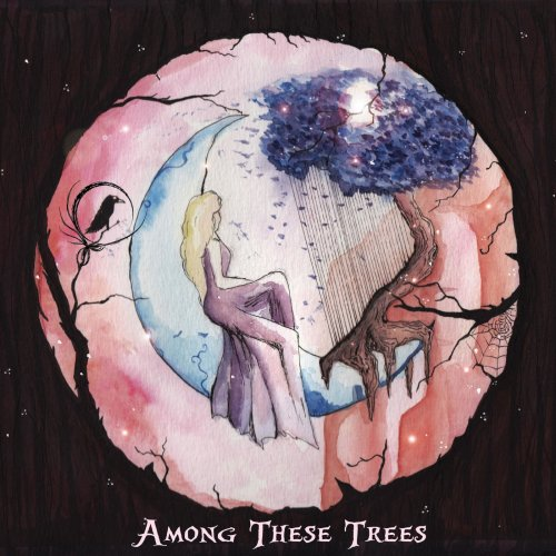 Lunar Haze - Among These Trees (2018)
