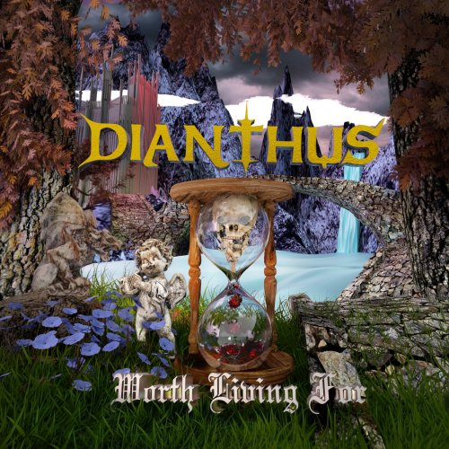 Dianthus - Worth Living For (2018)