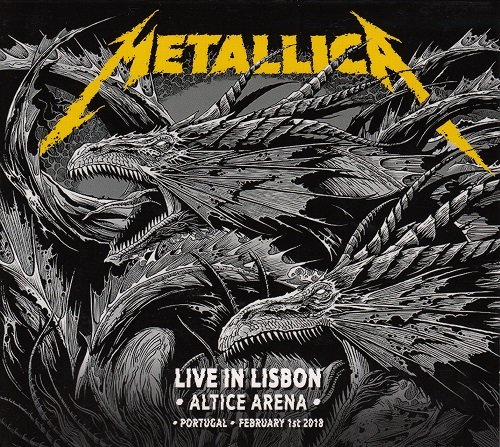 Metallica - Live in Lisbon, Portugal, Altice Arena (February 1st ) (2018)