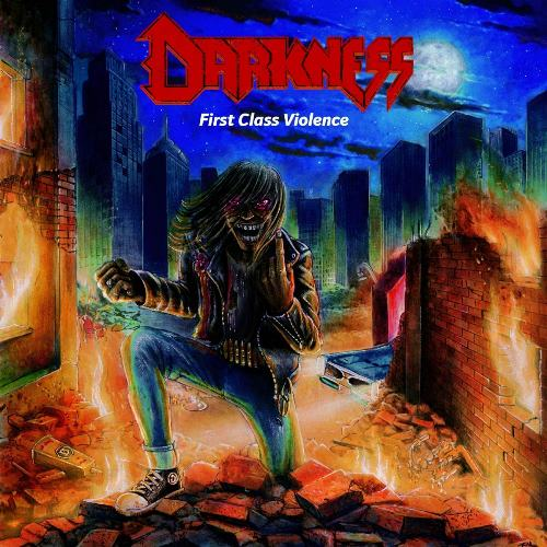 Darkness - First Class Violence (2018)