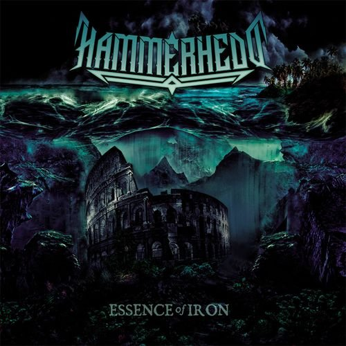 Hammerhedd - Essence of Iron (2018)