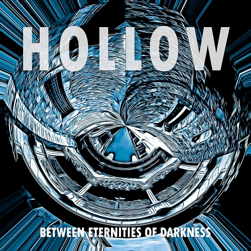 Hollow - Between Eternities of Darkness (2018)