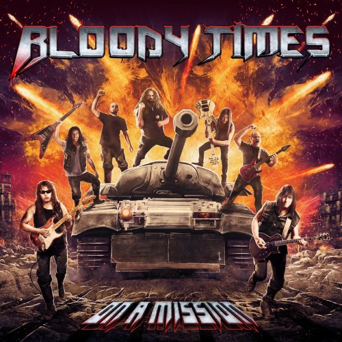 Bloody Times - On a Mission (2019)