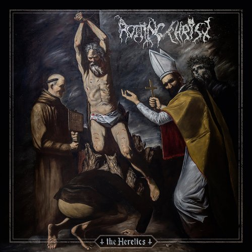 Rotting Christ - The Heretics (Delxe Edition) (2019)
