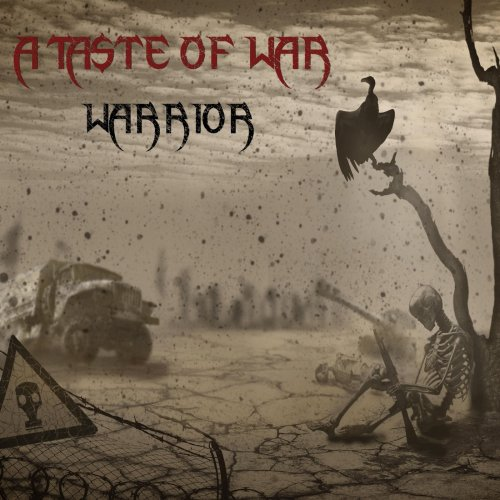 A Taste Of War - Warrior (2019)