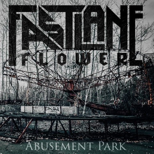 Fastlane Flower - Abusement Park (2018)