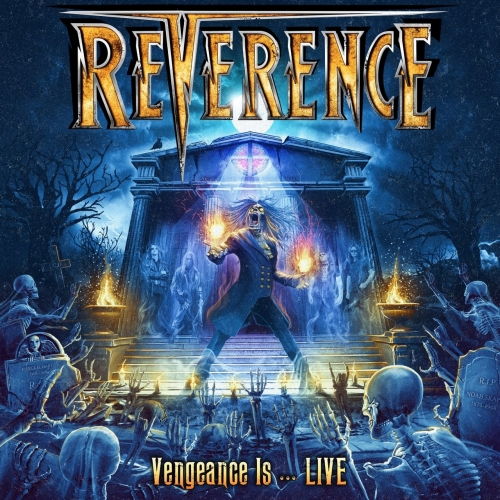 Reverence - Vengeance Is … Live (2018)