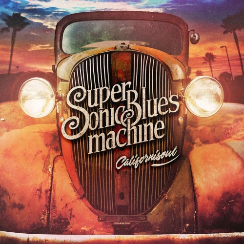 Supersonic Blues Machine - Californisoul (2017)