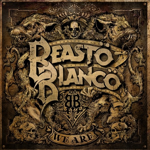 Beasto Blanco - We Are (2019)