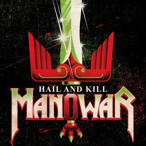 Manowar - Hail and Kill (2019)