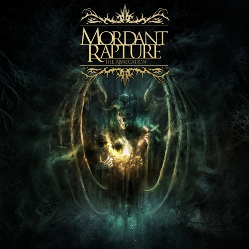 Mordant Rapture - The Abnegation (2018)