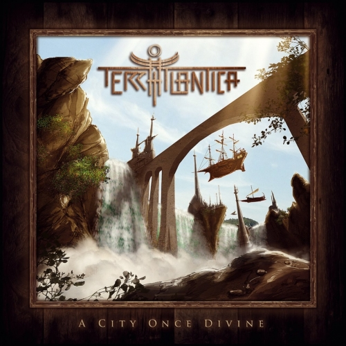 Terra Atlantica - A City Once Divine (2017)