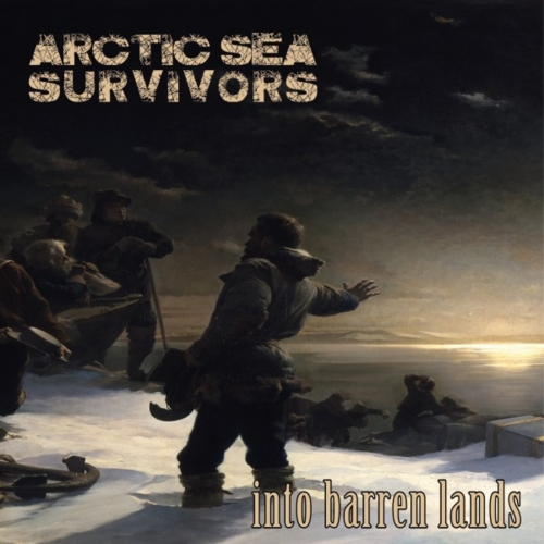 Arctic Sea Survivors - Into Barren Lands (2018)