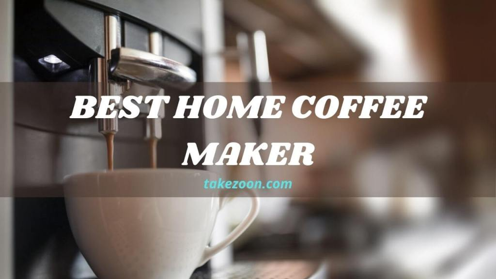 best-home-coffee-maker