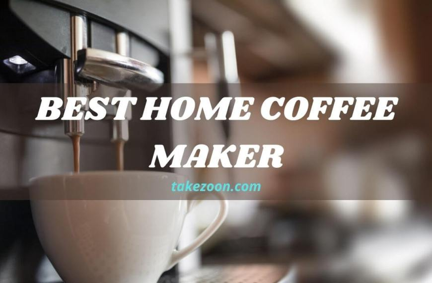 Best Home Coffee Maker || How To Choose A Coffee Maker For Home?