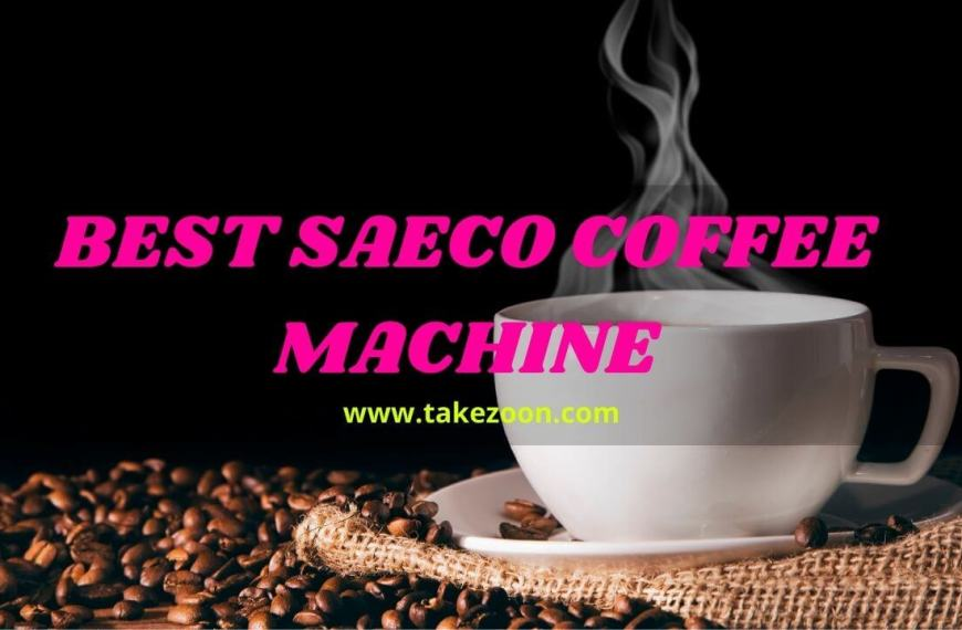 Best Saeco Coffee Machine || Complete Guide