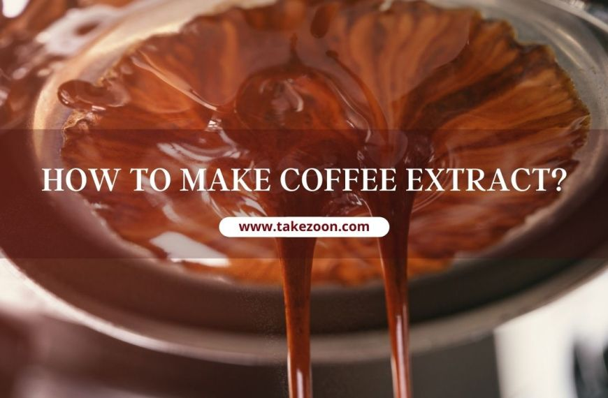 How To Make Coffee Extract?