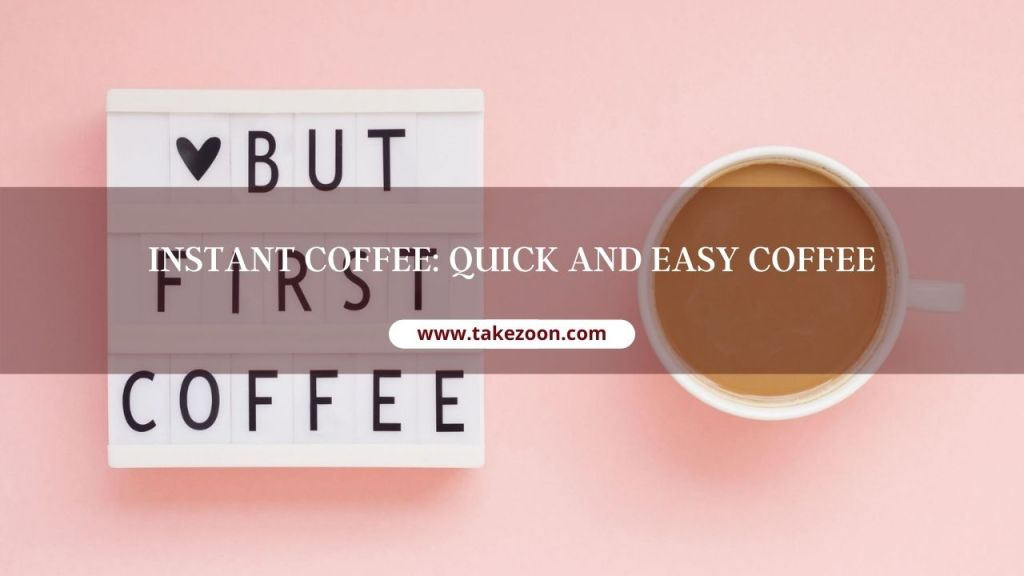 Quick And Easy Coffee