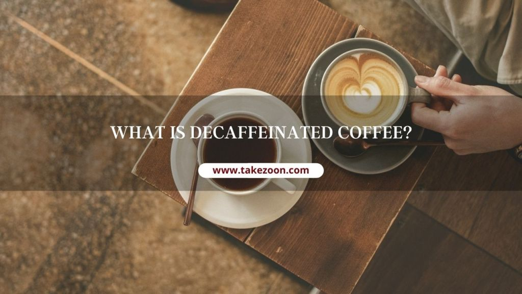 what is decaffeinated coffee