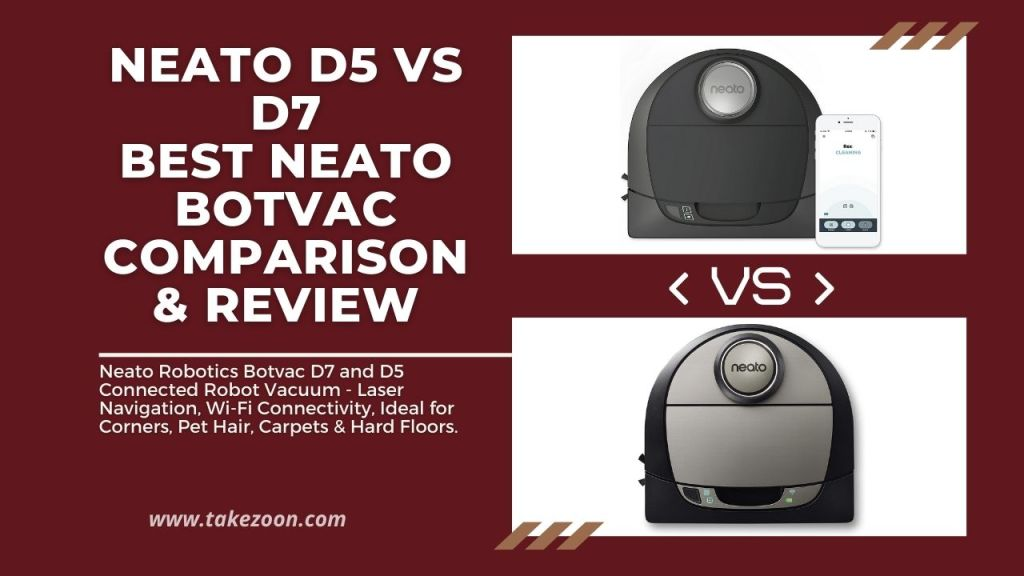 Neato D5 vs D7